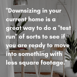 How to Downsize your Home for 2019